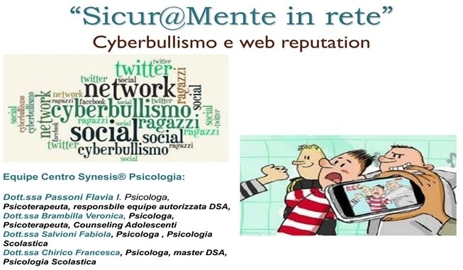 SICUR@MENTE IN RETE: Cyberbullismo e web reputation - Centro Synesis®